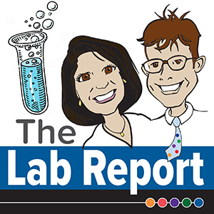The Lab Report Podcast